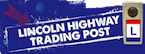 [Logo of Lincoln Highway Trading Post]